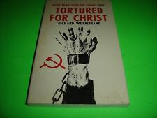 Tortured For Christ By Richard Wurmbrand 1976 Paperback