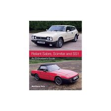 RELIANT SABRE,SCIMITAR AND SS1.(AN ENTHUSIAST'S GUIDE) - LIVRE NEUF