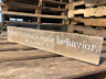 I Won't Tolerate Rude Behavior Reclaimed Wood Sign