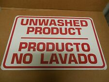 """NEW NO NAME ALUMINUM UNWASHED PRODUCT PRODUCTO NO LAVADO SIGN 12""""x 18"""""""
