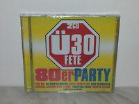 2 CD U30 FETE - 80ER PARTY - NUOVO SIGILLATO - TYLER - LAUPER - ASTLEY - LOGGINS