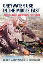 Greywater Use in the Middle East: Technical, Social, Economic and-ExLibrary