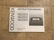 Kenwood TM-G707A  Owners Manual EXCELLENT