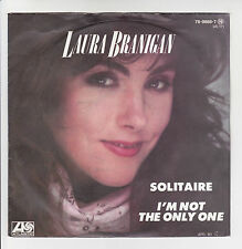 "Laura BRANIGAN Vinyl 45T 7"" SOLITAIRE -I'M NOT THE ONLY ONE - ATLANTIC F Rèduit"