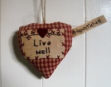 "Primitive padded hanging heart "" Live Well """
