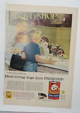 Original Print Ad 1956 FRISKIES Dog Food Beagle Puppies Pet Shop Love
