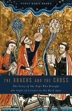 The Abacus and the Cross: The Story of the Pope Who Brought the Light -ExLibrary