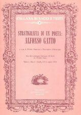 GATTO - Stratigrafia di un poeta: Alfonso Gatto. Congedo Editore 1980