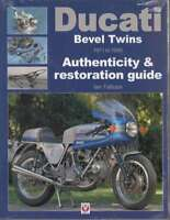 Ducati Bevel Twins 1971 to 1986 - Authenticity & Restoration Guide