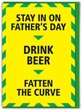 Funny Fathers Day Card Lockdown Isolation Quarantine Cheeky Dad Daddy Drink Beer