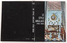 LE STYLE ANGLAIS 1750/1850 CONNAISSANCE DES ARTS 1959 HACHETTE COLLECTION