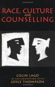Race, Culture And Counselling by Lago, Colin Paperback Book The Cheap Fast Free