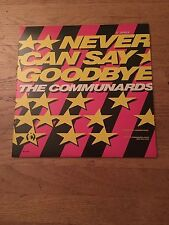 "The Communards: Never Can Say Goodbye 12"" Single -Beautiful Condition!"