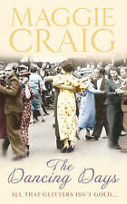 The Dancing Days By Maggie Craig, Fiction Book