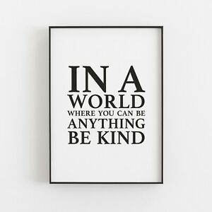 In a World Be Kind Typography Print Poster Inspirational Love Quote v2