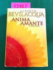 Alberto BEVILACQUA  -  ANIMA AMANTE  -  CDE  -  PRIMA EDIZIONE  -  1997