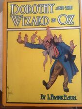 Dorothy And The Wizard In Oz. By L Frank Baum, Copyright 1908