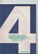 RIVISTA DI RAGIONERIA E TECNICA COMMERCIALE, DIRITTO ED ECONOMIA - N.4 - 01 1980