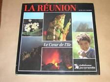 BEAU LIVRE PHOTOS ET TEXTE / LA REUNION, LE COEUR DE L'ILE / TRES BON ETAT