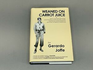Weaned on Carrot Juice : How I Survived the Nazis and... by Gerardo Joffe 2003