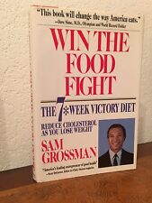 Win the Food Fight : A Seven Week Victory Diet by Grossman (1989,HC,DJ,SIGN,1st