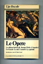 Ugo Foscolo # LE OPERE # Casa Editrice Bietti 1980