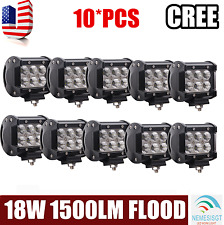 10x 4inch 18W Flood Cree LED Work Light Bars Offroad BOAT 4WD TRUCK JEEP SUV ne
