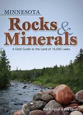 Minnesota Rocks & Minerals: A Field Guide to the Land of 10,000 Lakes (Paperback