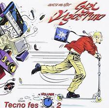 Gigi D'AGOSTINO TECNO FES 2 (2001)