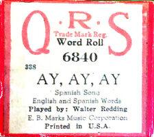 QRS Word Roll AY, AY, AY Spanish Song Walter Redding 6840 Player Piano Roll
