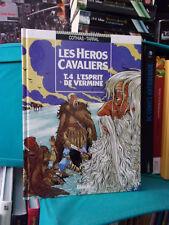 Les héros cavaliers, T.4 : L'esprit de vermine - Ed Originale - BD Historique