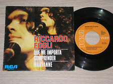 "RICCARDO FOGLI - QUE ME IMPORTA COMPRENDER - RARO 45 GIRI 7"" IN SPAGNOLO"