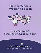Very Good, How to Write a Wedding Speech (Confetti), Confetti.Co.Uk, Book