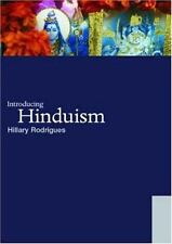 Introducing Hinduism (World Religions), Hillary Rodrigues, Good Book