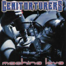 Genitorturers  : Machine Love CD 2000 LIKE NEW
