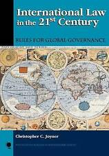 International Law in the 21st Century: Rules for Global Governance (New Millenni
