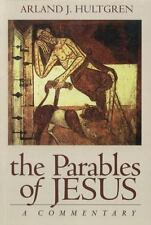 The Parables of Jesus: A Commentary The Bible in Its World