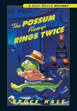 The Possum Always Rings Twice (Chet Gecko Mysteries)