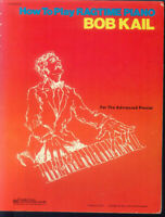 BOB KAIL ~ How To Play RAGTIME PIANO