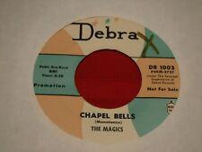 """The Magics Debra DR 1003 Chapel Bells She Can't Stop Dancing 1963 7"""" 45 RPM"""