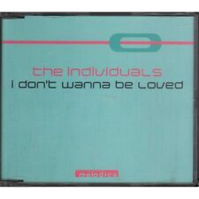 The Individuals Cd'S Singolo I Don't Wanna Be Loved / Melodica Nuovo