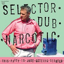 Selector Dub Narcotic-this party is just Getting started CD NEUF