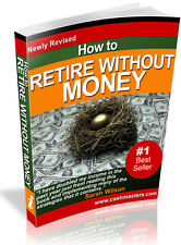 HOW TO RETIRE WITH OUT MONEY PDF EBOOK FREE SHIPPING RESALE RIGHTS