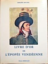 REVOLUTION, Livre d'Or de L'Epopée Vendéenne, par ROUSSEL, numéroté - 5250