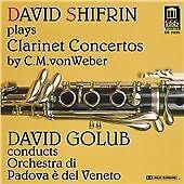 Carl Maria von Weber - David Shifrin Plays Clarinet Concertos by C.M. von Weber