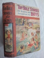 TOP-HOLE STORIES OF SCHOOL AND ADVENTURE FOR BOYS.1ST 1928.ILLS.COMPTON ROWE