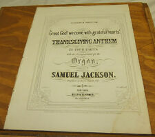 1866 Sheet Music//THANKSGIVING ANTHEM, GREAT GOD! WE COME WITH GRATEFUL HEARTS