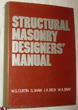 Structural Masonry Designers' Manual -curtin,shaw,beck,bray 1st 1982 ed.
