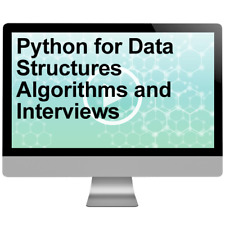 Python for Data Structures Algorithms and Interviews Video Training