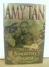 The Bonesetter's Daughter by Amy Tan 2001 HB/DJ *Signed First Printing*